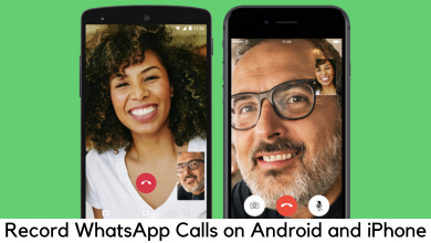 Photo of How to Record WhatsApp Calls on Android and iPhone?