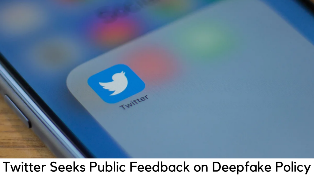 Twitter Wants Your Feedback on Its Deepfake Policy Plans