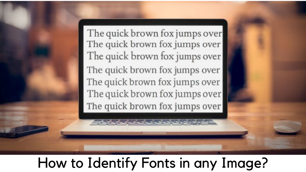 How to Identify Font in Any Image