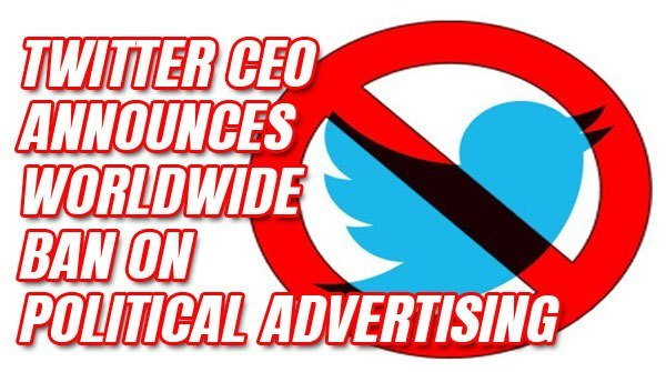 Twitter announces it will ban all the political ads