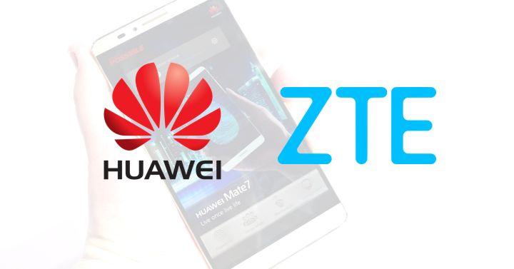 Huawei & ZTE
