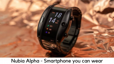 Photo of Nubia Alpha is a Smartphone That You Can Wear On Hand