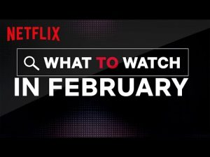 Netflix Movies in February 2020