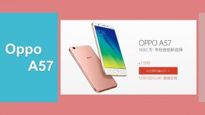 Oppo A57 Review